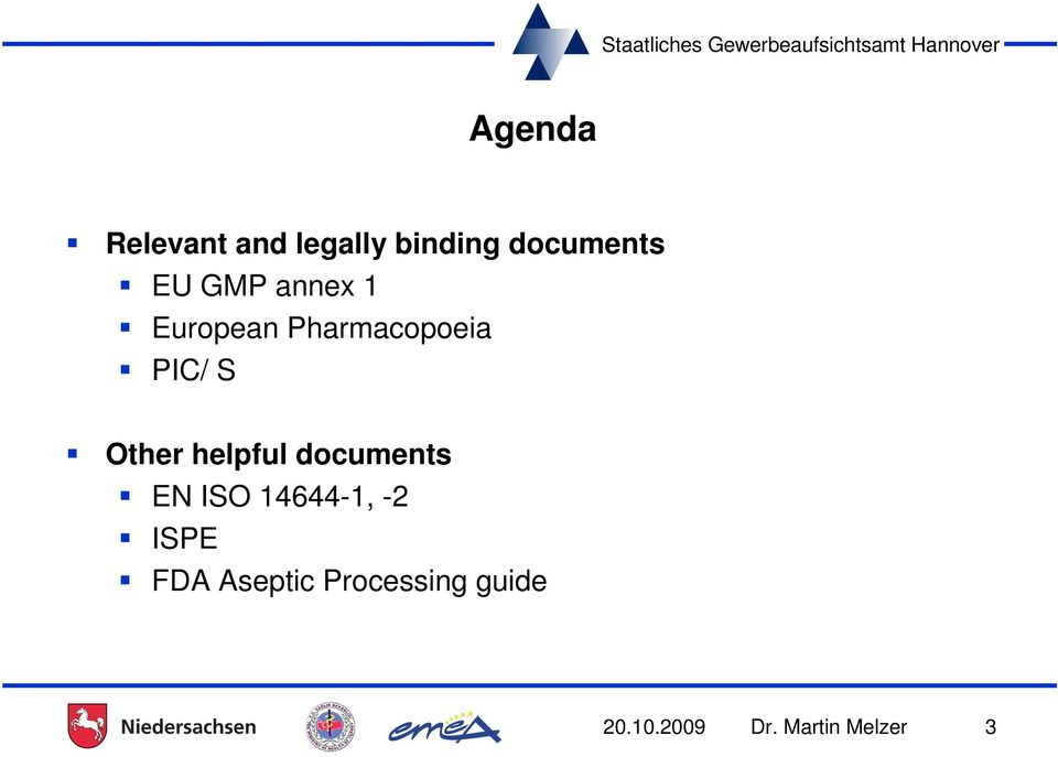 helpful documents EN ISO 14644-1, -2 ISPE FDA
