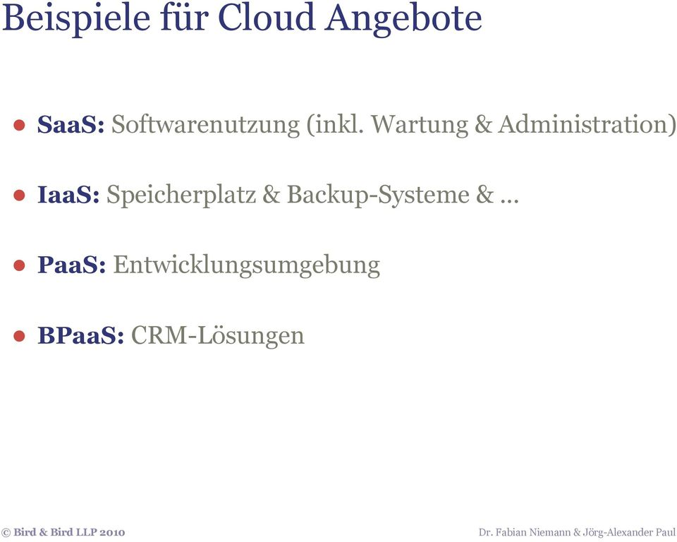 Wartung & Administration) IaaS: