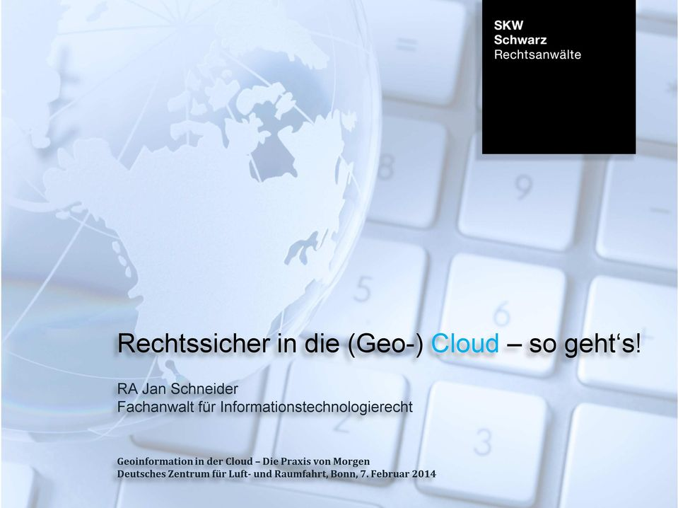 Informationstechnologierecht Geoinformation in der