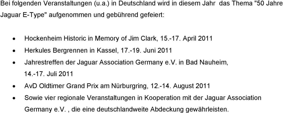 Historic in Memory of Jim Clark, 15.-17. April 2011 Herkules Bergrennen in Kassel, 17.-19.