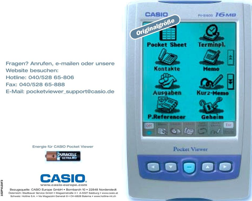 pocketviewer_support@casio.de Energie für CASIO Pocket Viewer 102PVLEAF3 www.casio-europe.