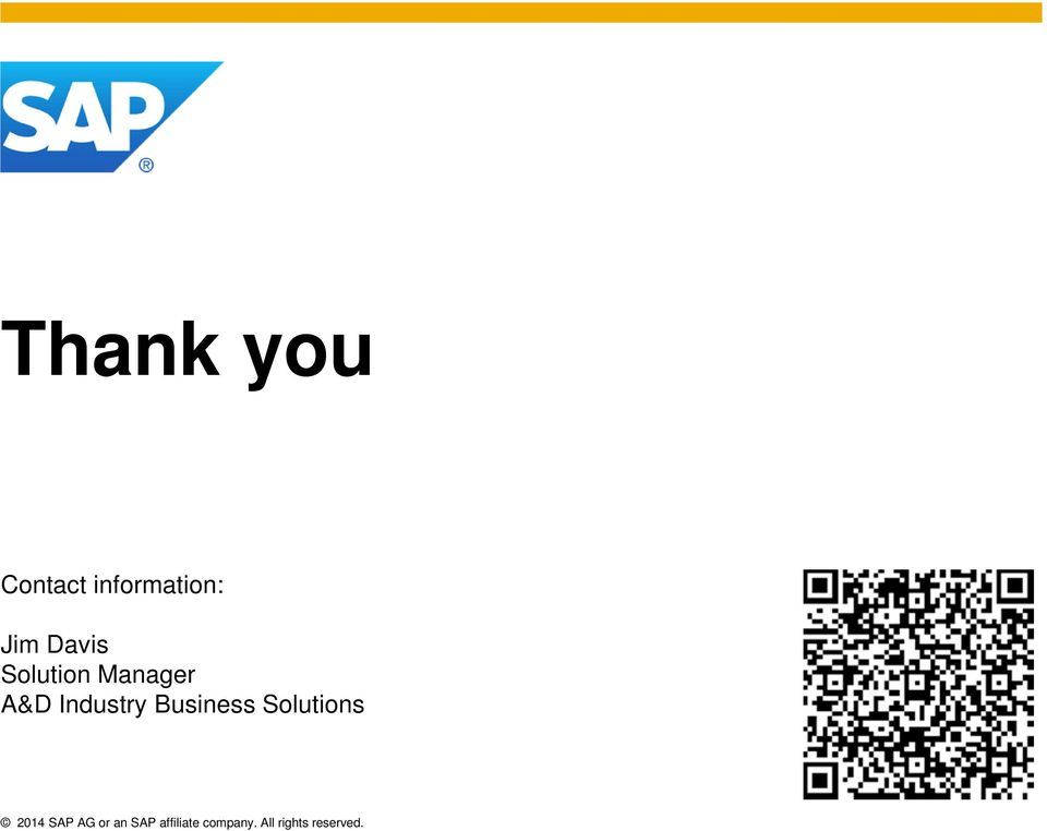Business Solutions 2014 SAP AG or an