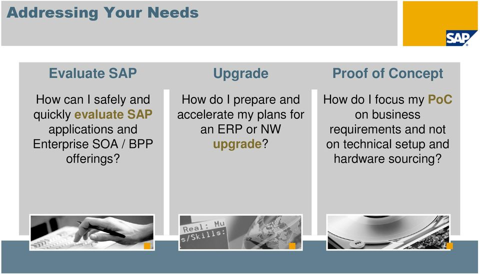 How do I prepare and accelerate my plans for an ERP or NW upgrade?