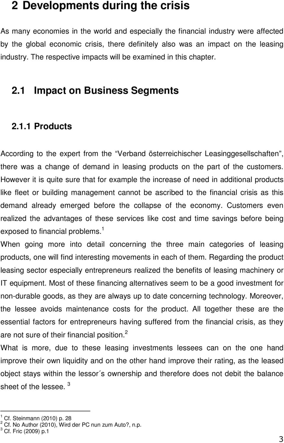 Impact on Business Segments 2.1.