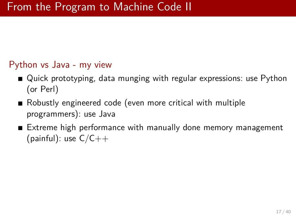 Robustly engineered code (even more critical with multiple programmers): use