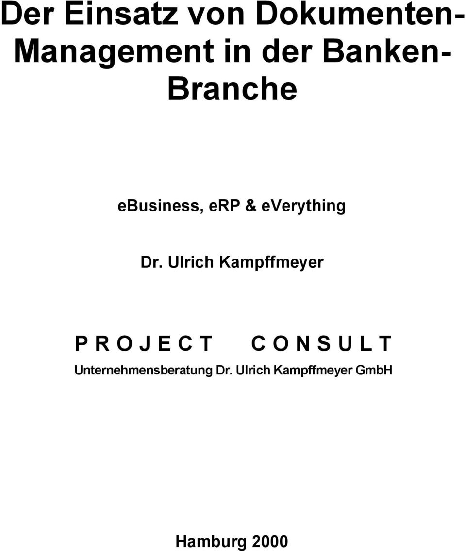 Ulrich Kampffmeyer PROJECT CONSULT