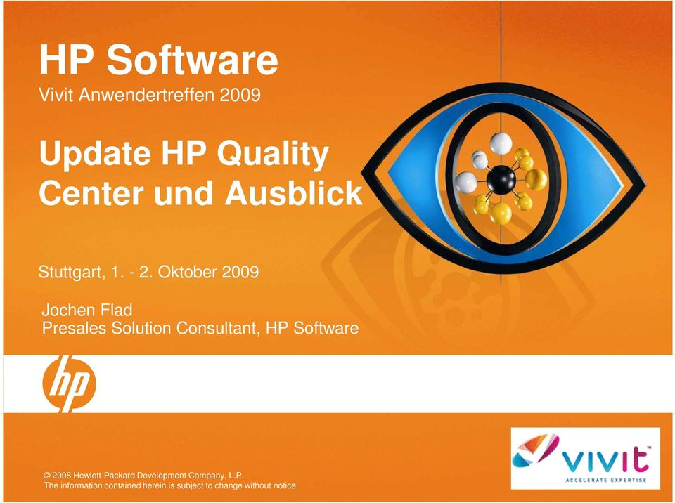 Oktober 2009 Jochen Flad Presales Solution Consultant, HP Software