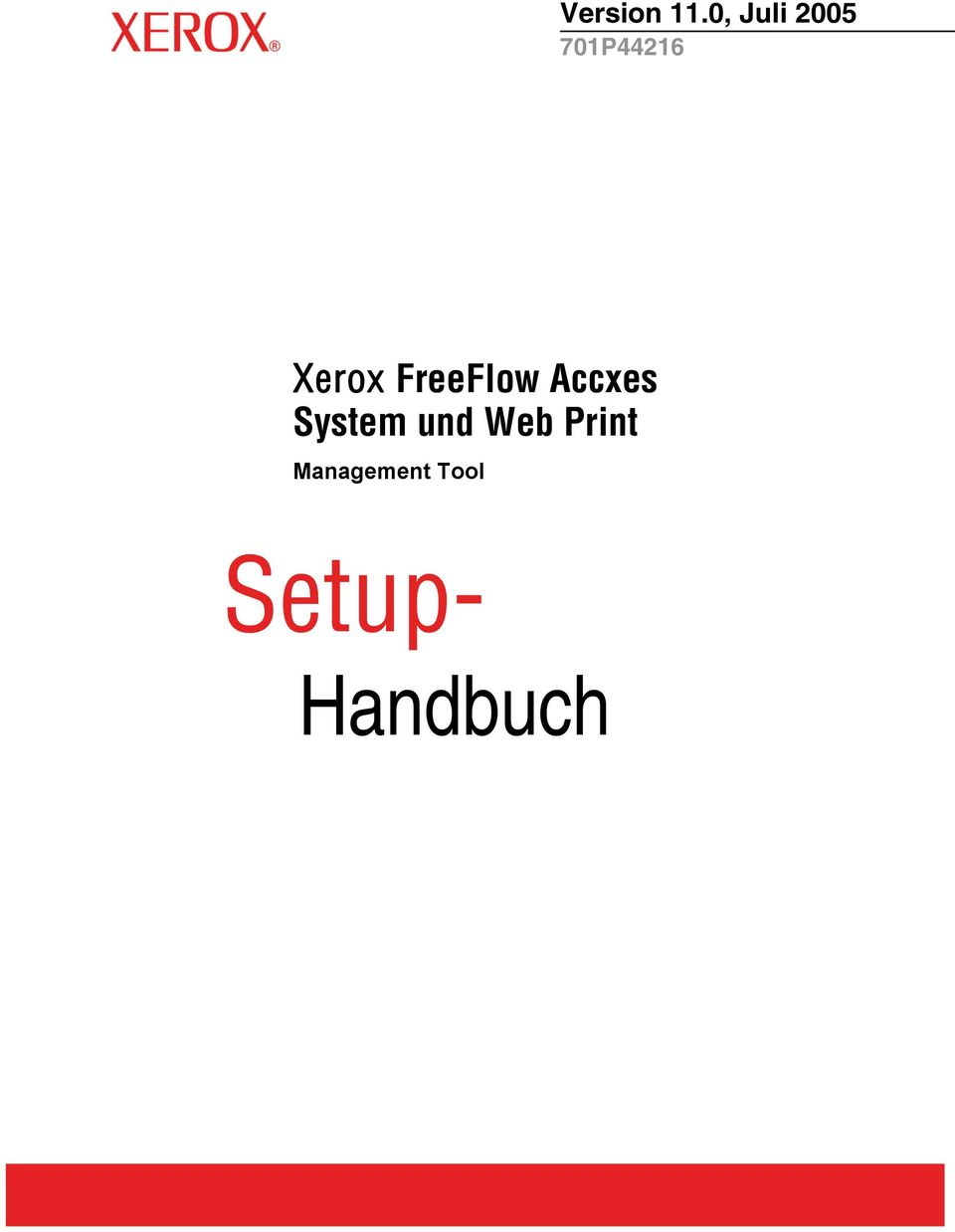 Xerox FreeFlow Accxes