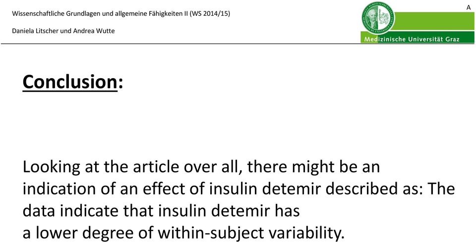 detemir described as: The data indicate that insulin