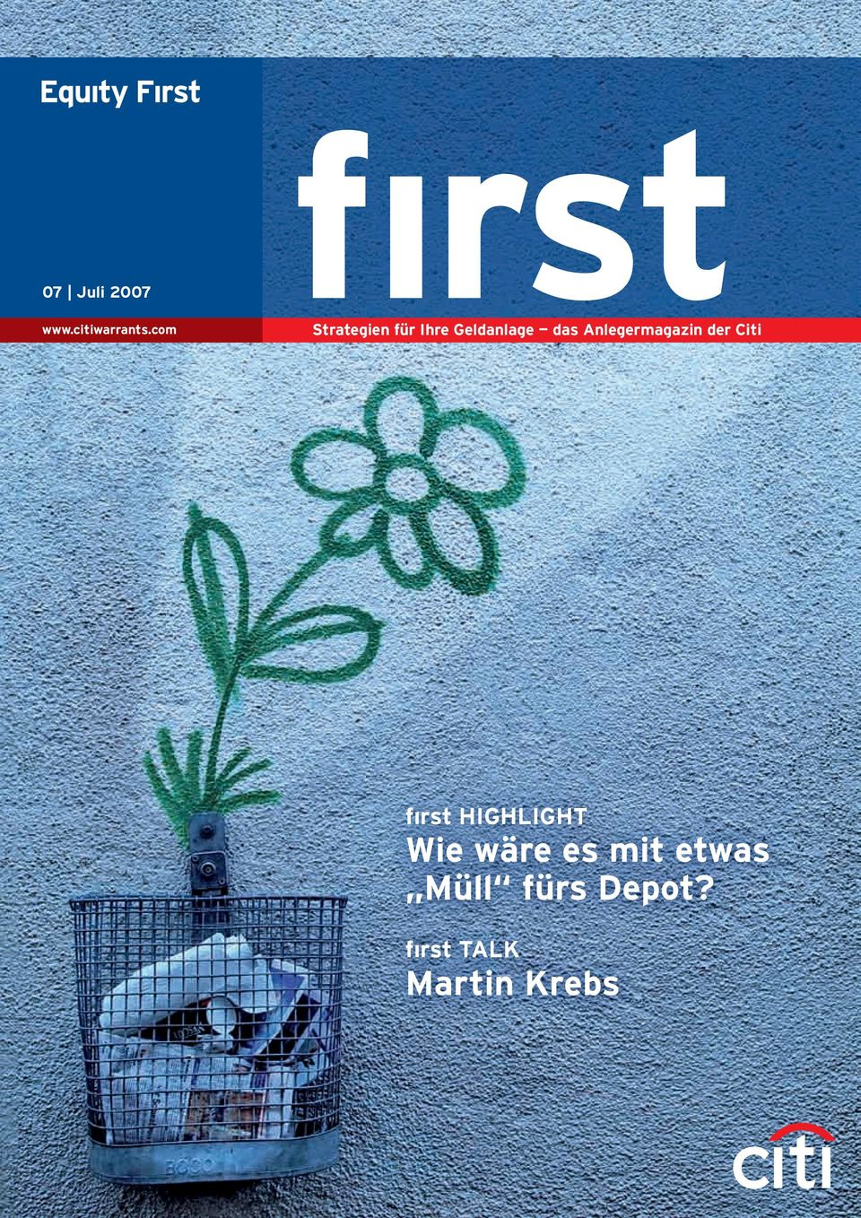 Anlegermagazin der Citi fırst HIGHLIGHT