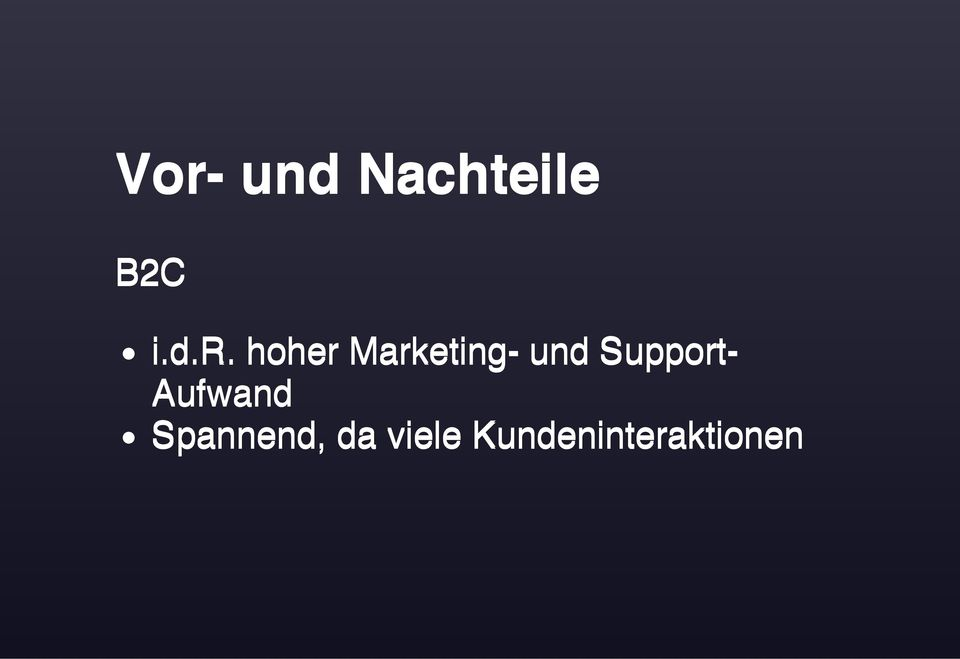hoher Marketing- und Support-