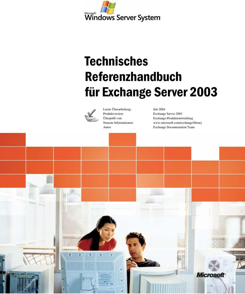 Informationen: Autor: Juli 2004 Exchange Server 2003