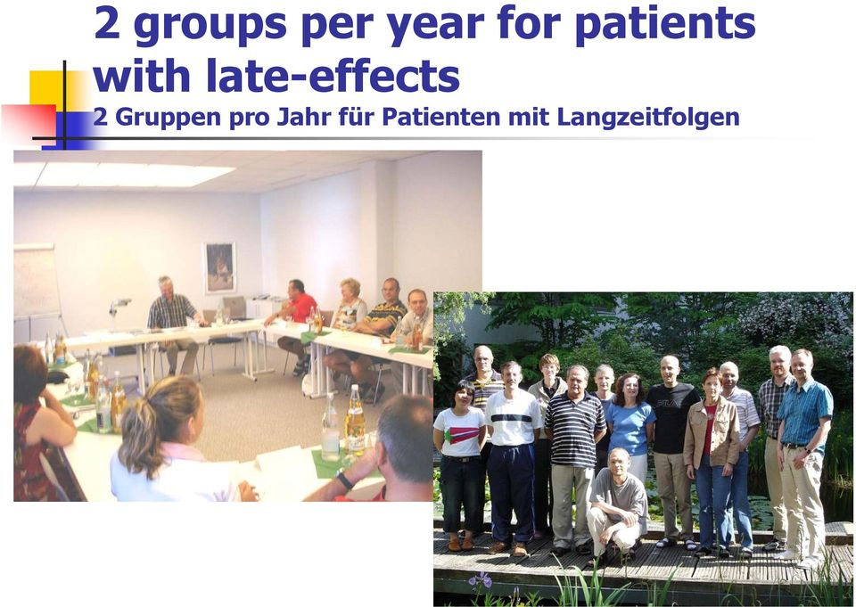 late-effects 2 Gruppen