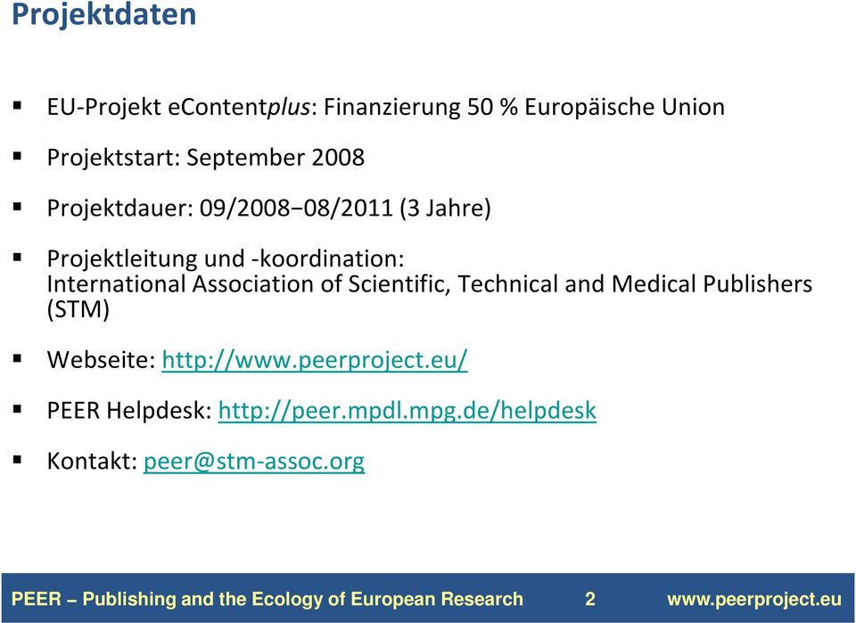 Association of Scientific, Technical and Medical Publishers (STM) Webseite: http://www.