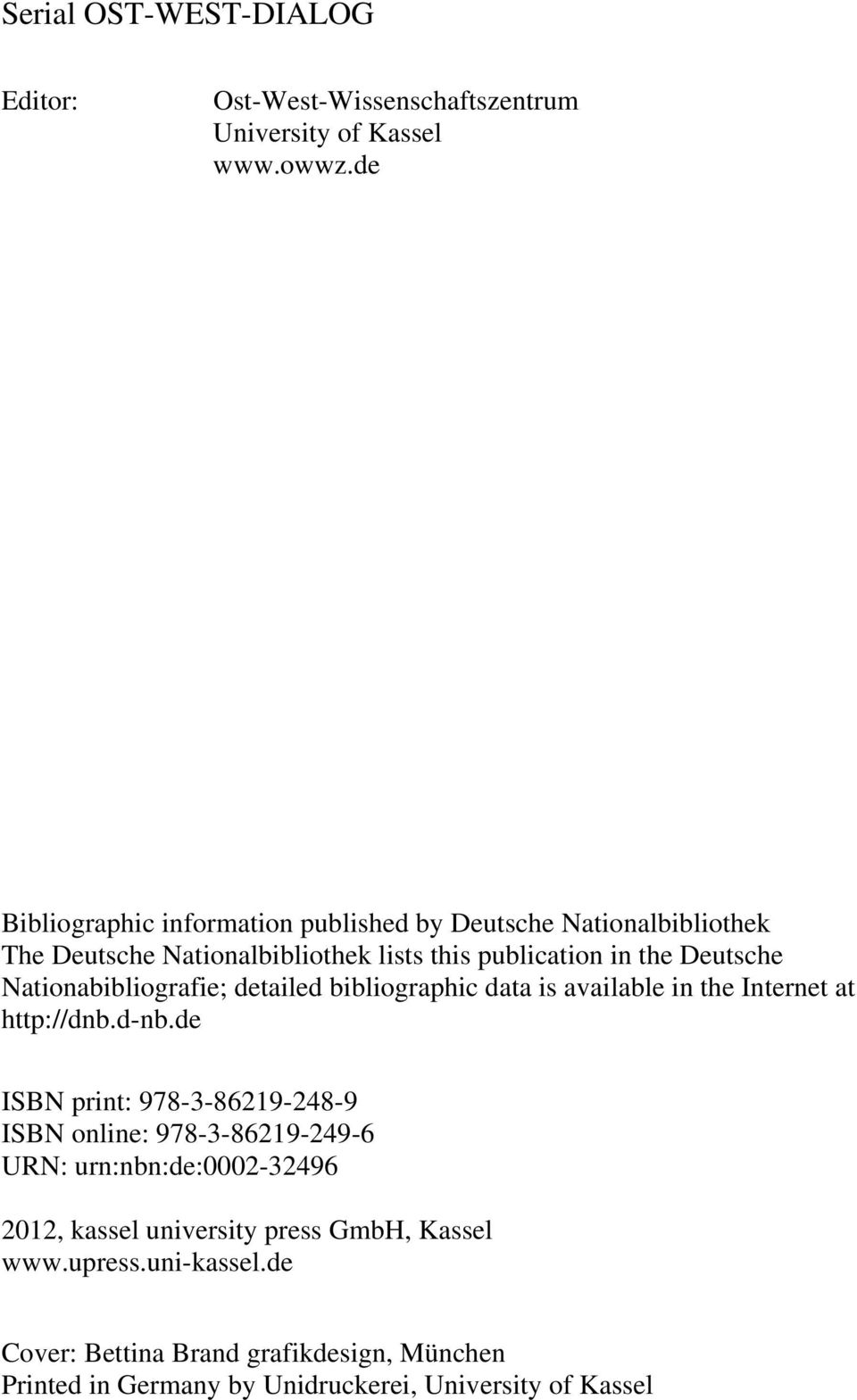 Nationabibliografie; detailed bibliographic data is available in the Internet at http://dnb.d-nb.