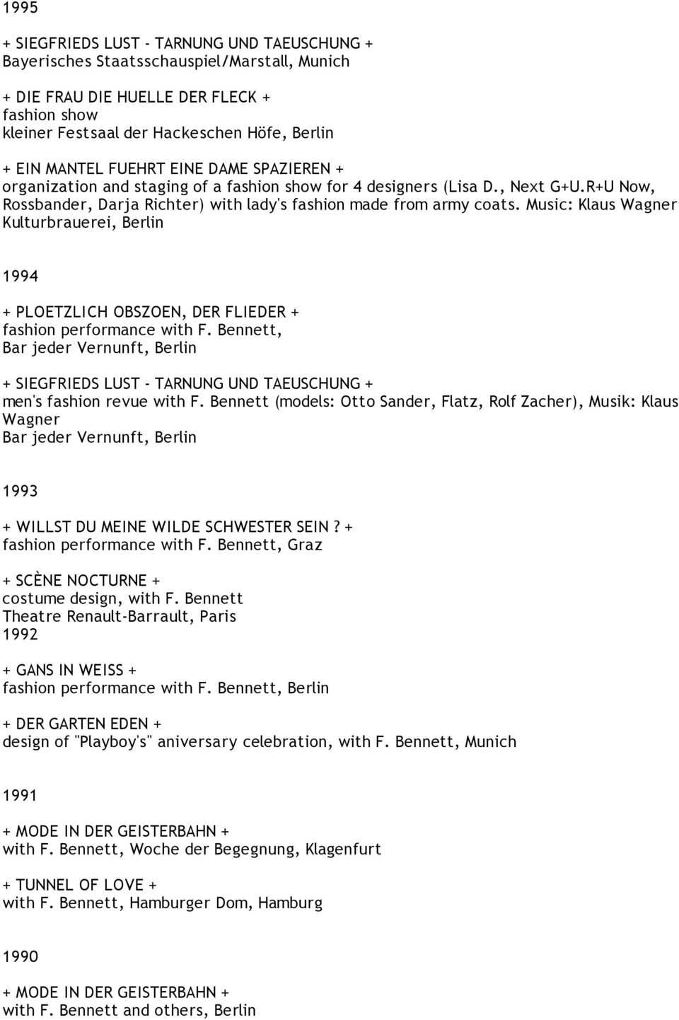 Music: Klaus Wagner Kulturbrauerei, Berlin 1994 + PLOETZLICH OBSZOEN, DER FLIEDER + fashion performance with F.