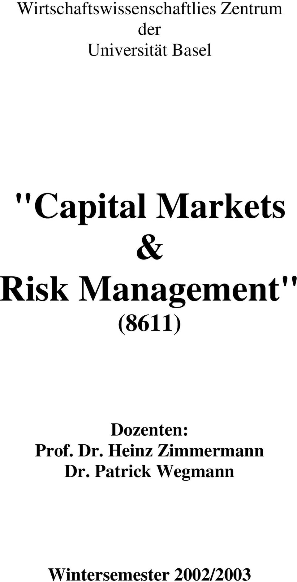 "Management"" (8611) Dozenten: Prof. Dr."