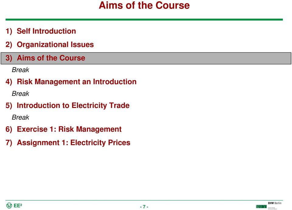Introduction 5) Introduction to Electricity Trade 6)
