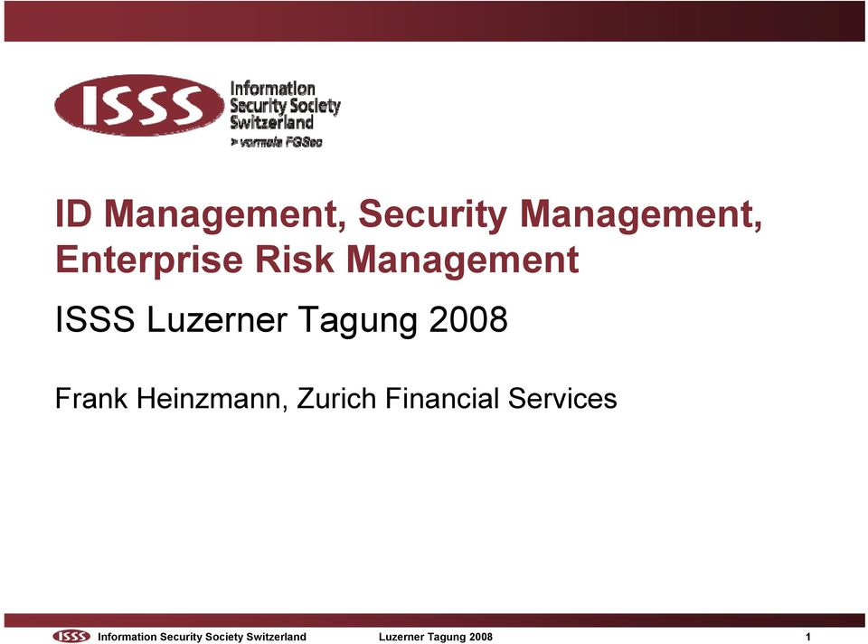 Heinzmann, Zurich Financial Services Information