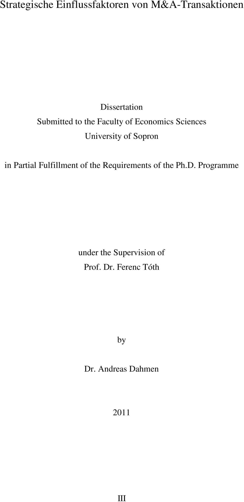 in Partial Fulfillment of the Requirements of the Ph.D.