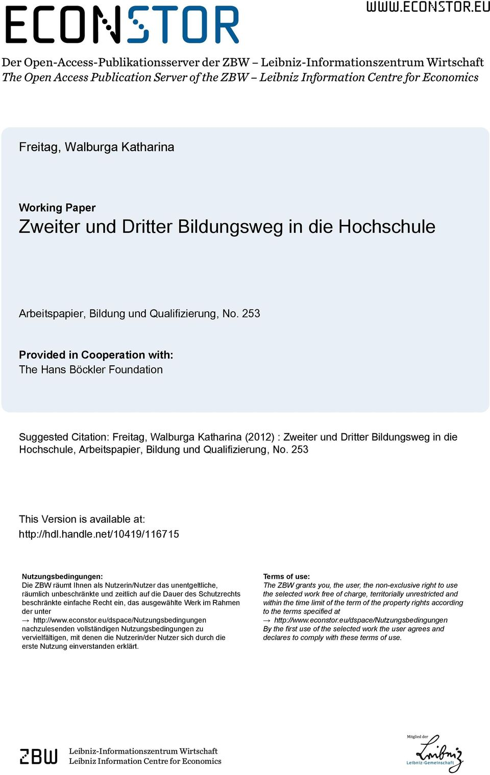 eu Der Open-Access-Publikationsserver der ZBW Leibniz-Informationszentrum Wirtschaft The Open Access Publication Server of the ZBW Leibniz Information Centre for Economics Freitag, Walburga Katharina