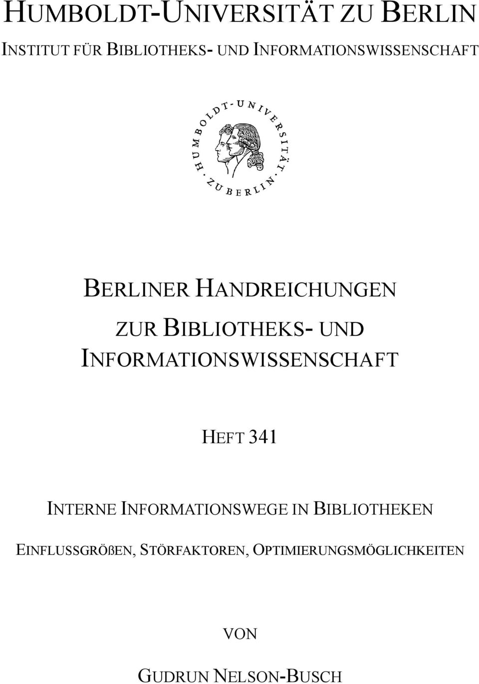INFORMATIONSWISSENSCHAFT HEFT 341 INTERNE INFORMATIONSWEGE IN