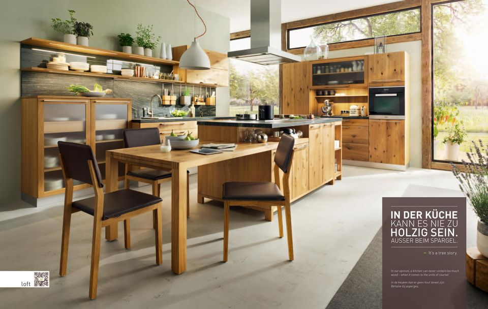 In our opinion, a kitchen can never contain too much wood when