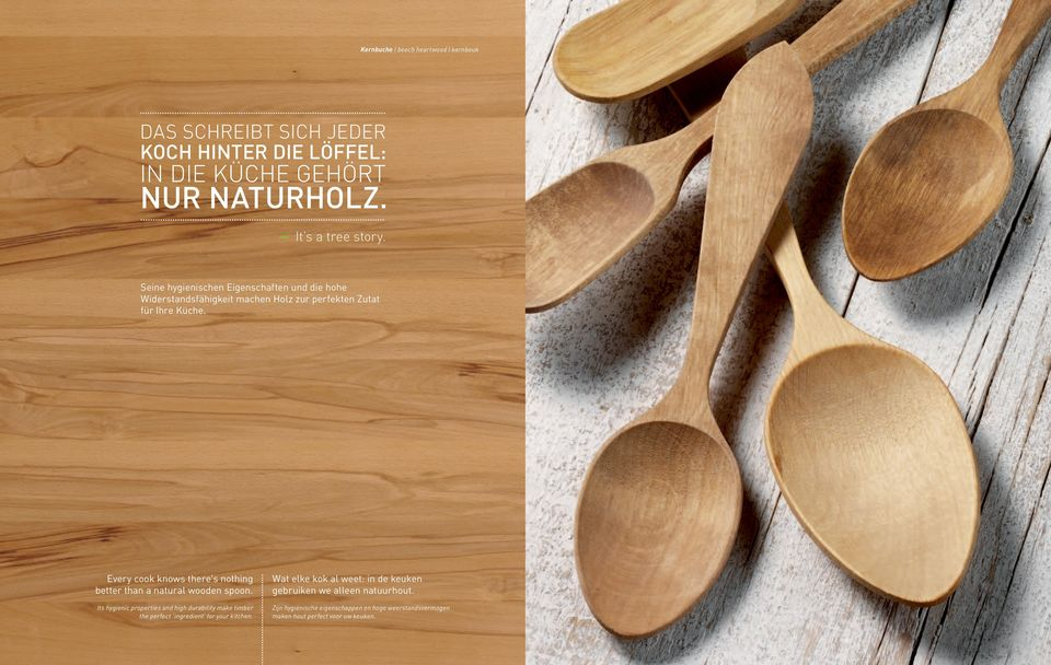 Every cook knows there's nothing better than a natural wooden spoon.