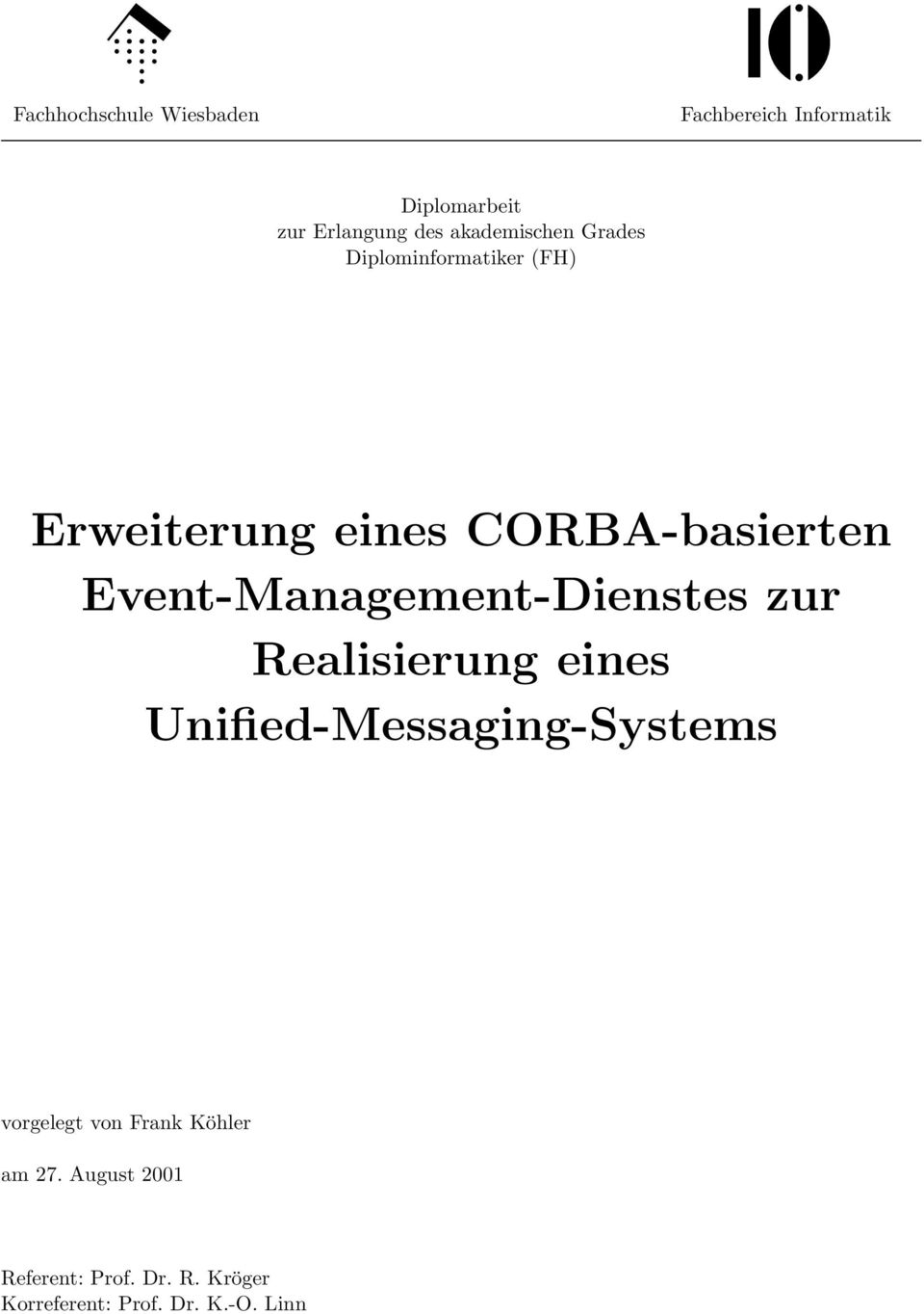 Event-Management-Dienstes zur Realisierung eines Unified-Messaging-Systems vorgelegt