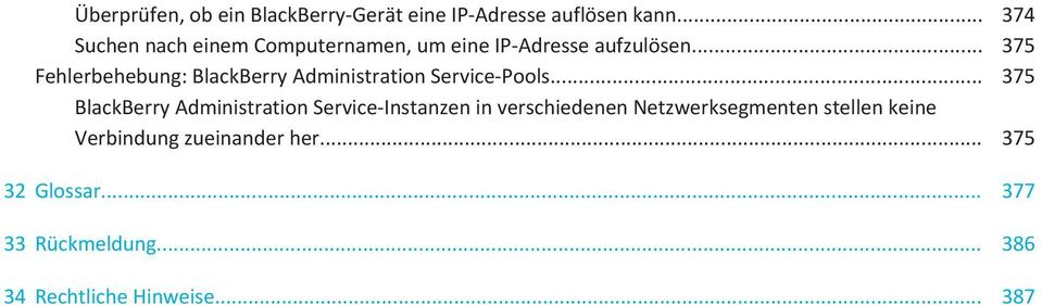 .. 375 Fehlerbehebung: BlackBerry Administration Service-Pools.