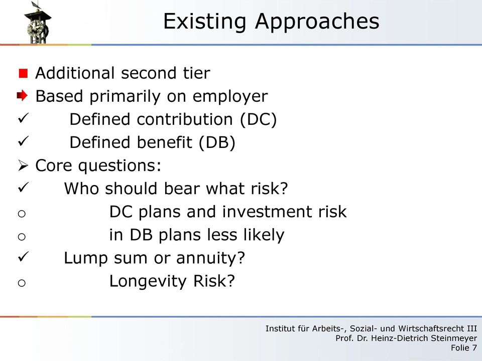should bear what risk?
