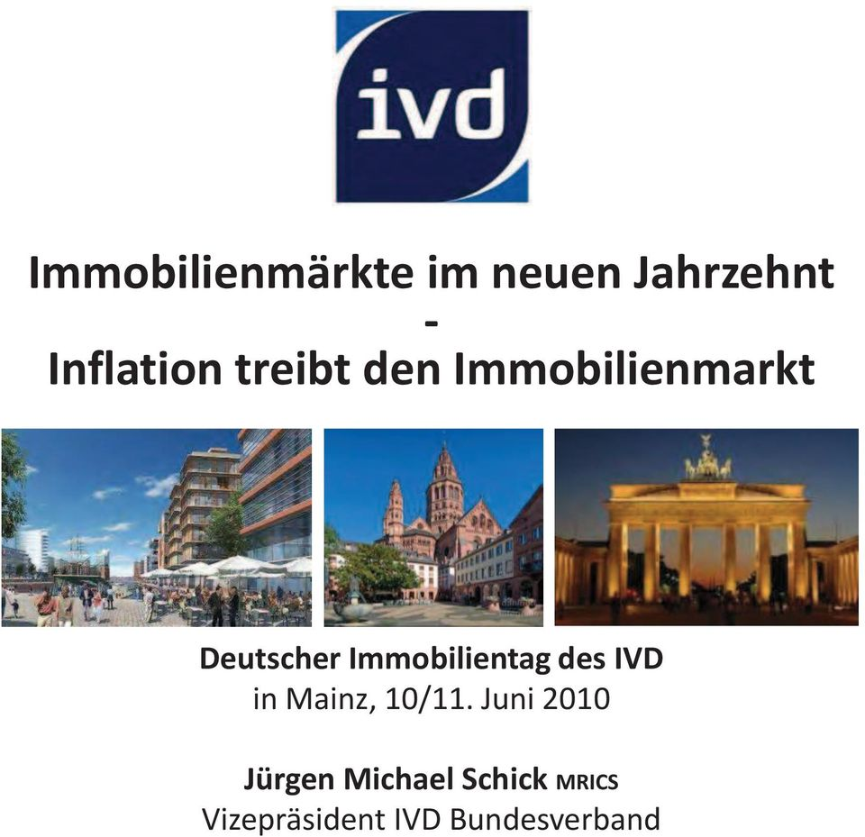 Immobilientag des IVD in Mainz, 10/11.