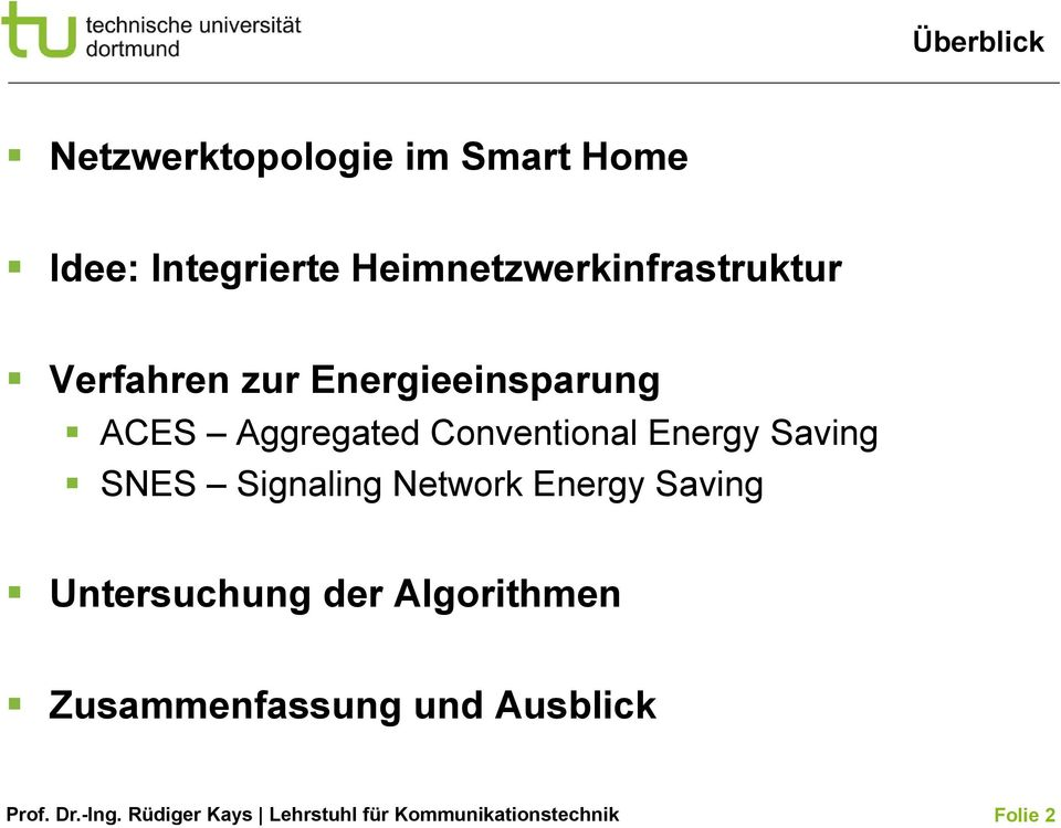 Aggregated Conventional Energy Saving SNES Signaling Network