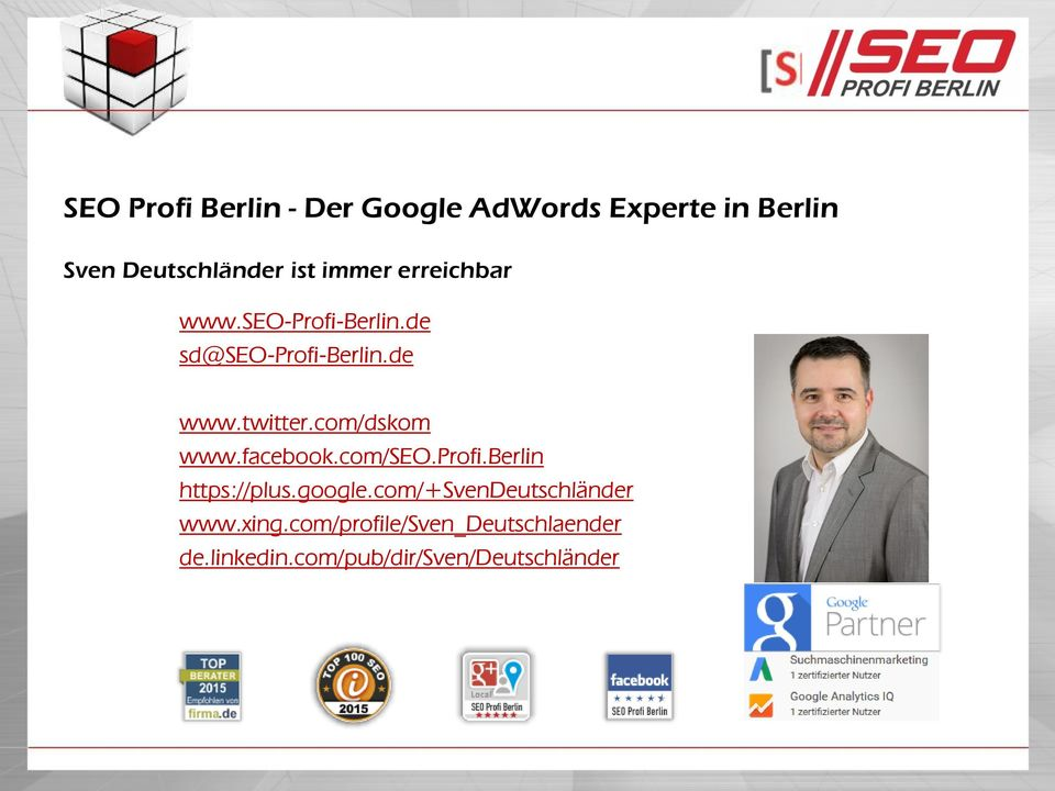 com/dskom www.facebook.com/seo.profi.berlin https://plus.google.