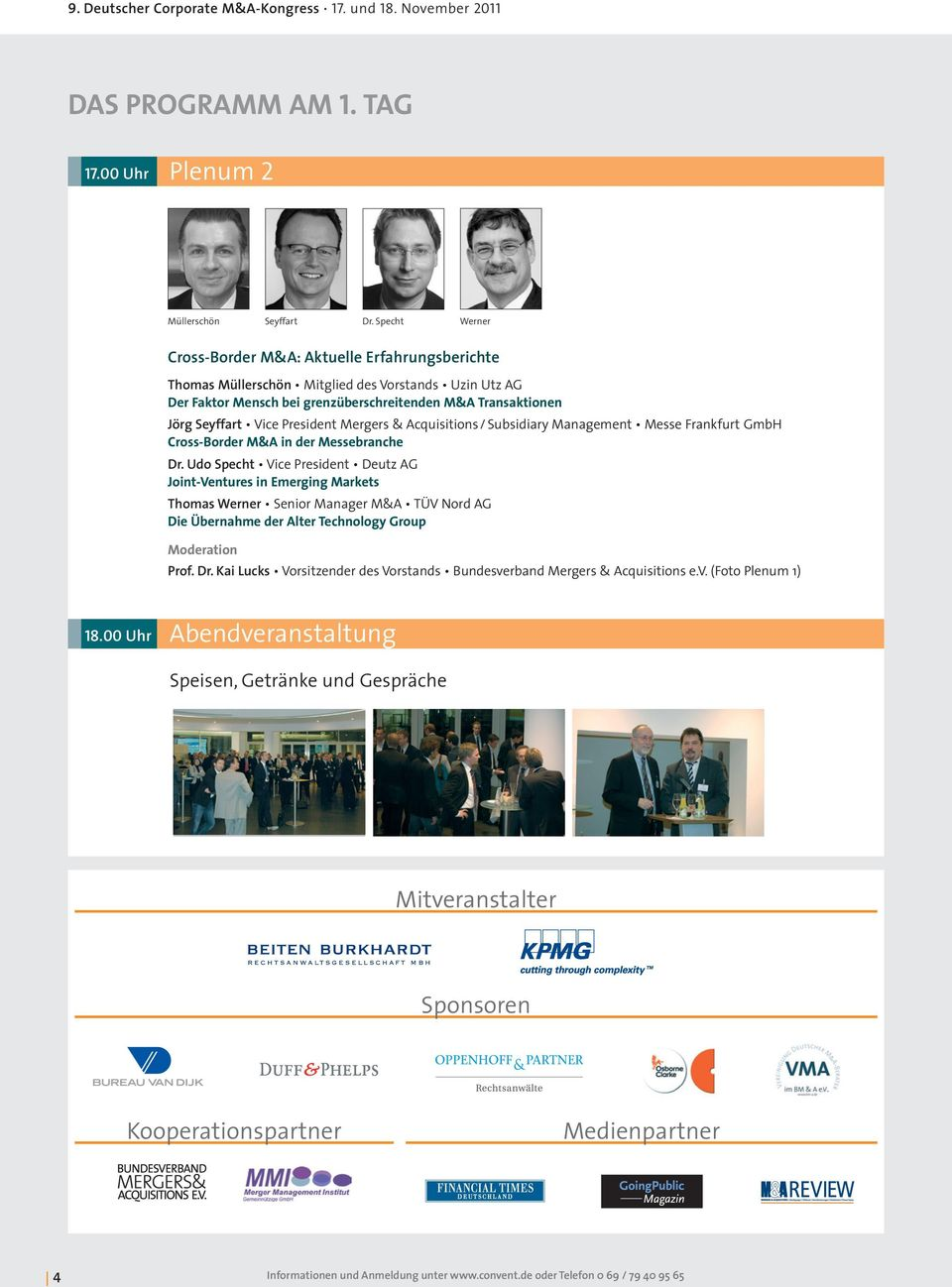 President Mergers & Acquisitions / Subsidiary Management Messe Frankfurt GmbH Cross-Border M&A in der Messebranche Dr.