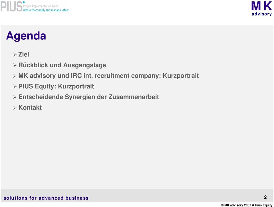 recruitment company: Kurzportrait PIUS Equity:
