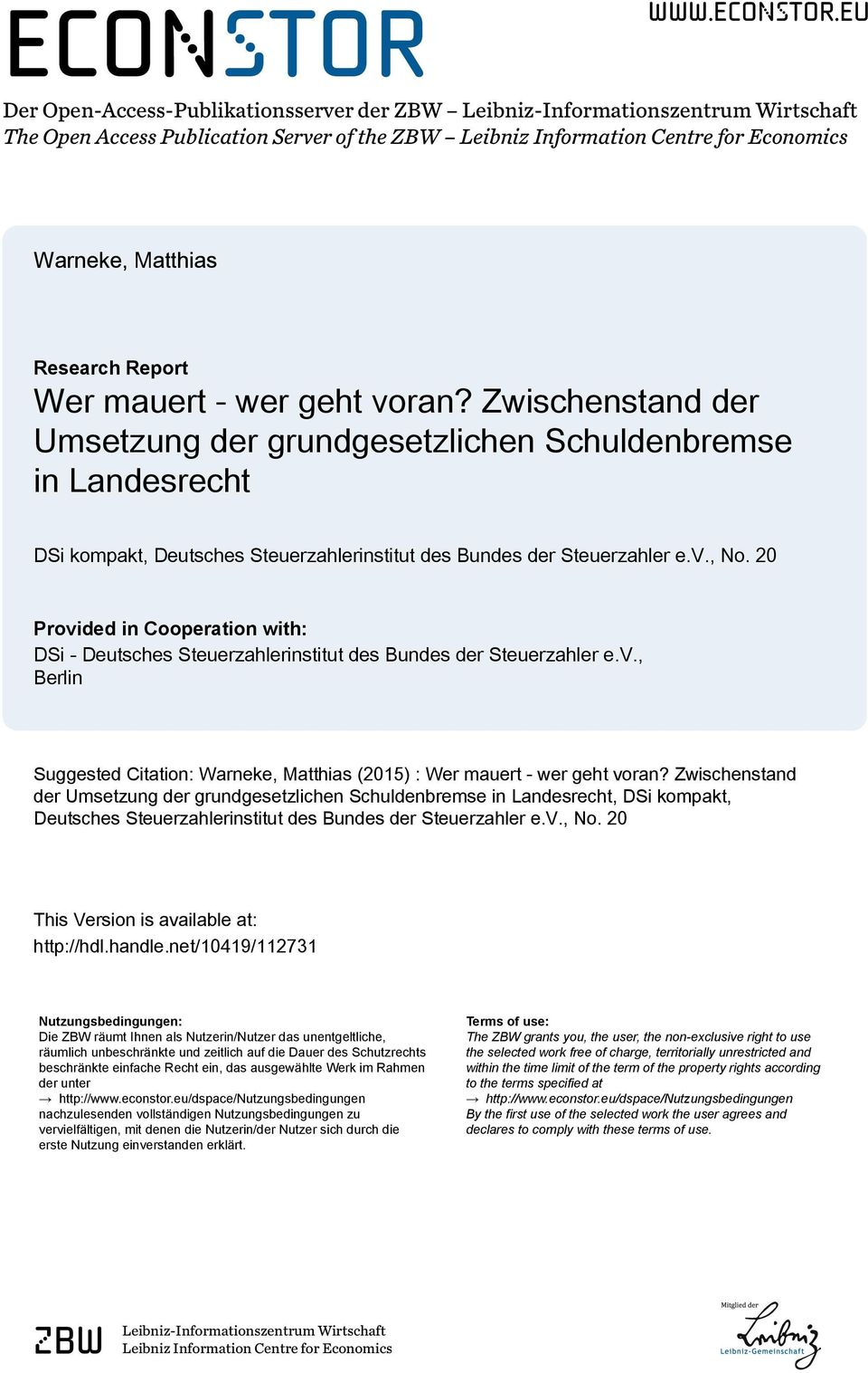 eu Der Open-Access-Publikationsserver der ZBW Leibniz-Informationszentrum Wirtschaft The Open Access Publication Server of the ZBW Leibniz Information Centre for Economics Warneke, Matthias Research