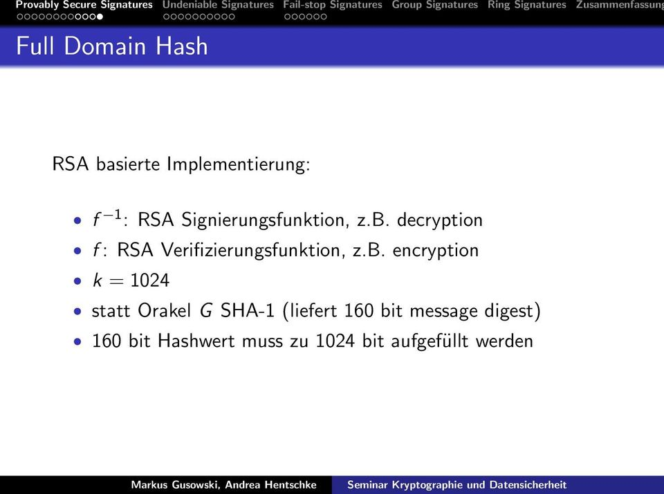 decryption f : RSA Verifizierungsfunktion, z.b.