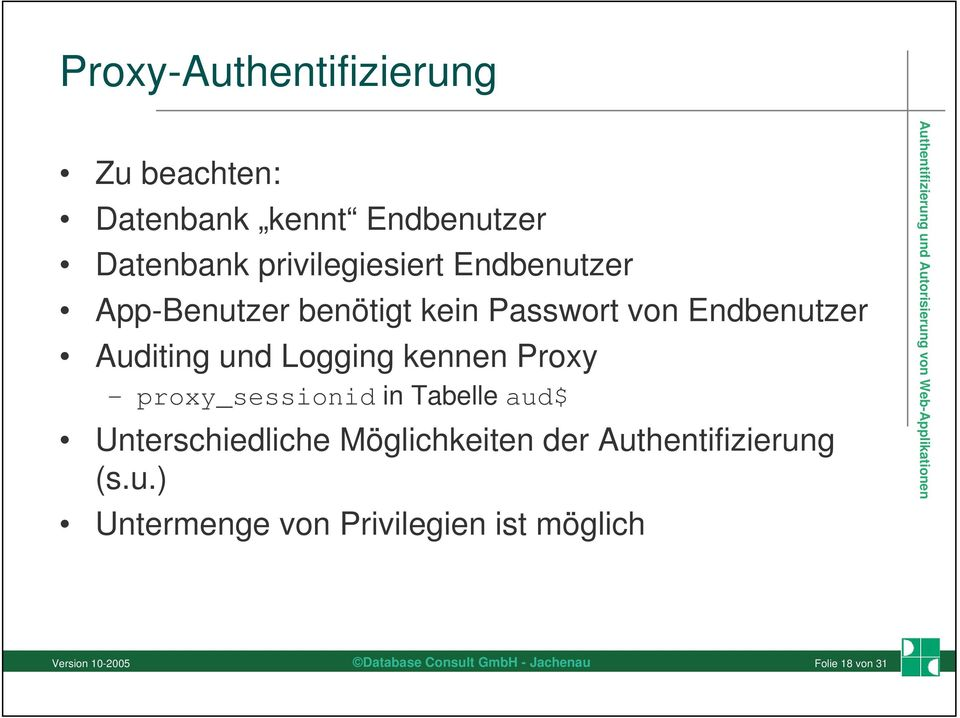 Auditing und Logging kennen Proxy proxy_sessionid in Tabelle aud$ Unterschiedliche