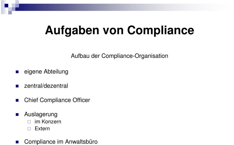 Chief Compliance Officer Auslagerung