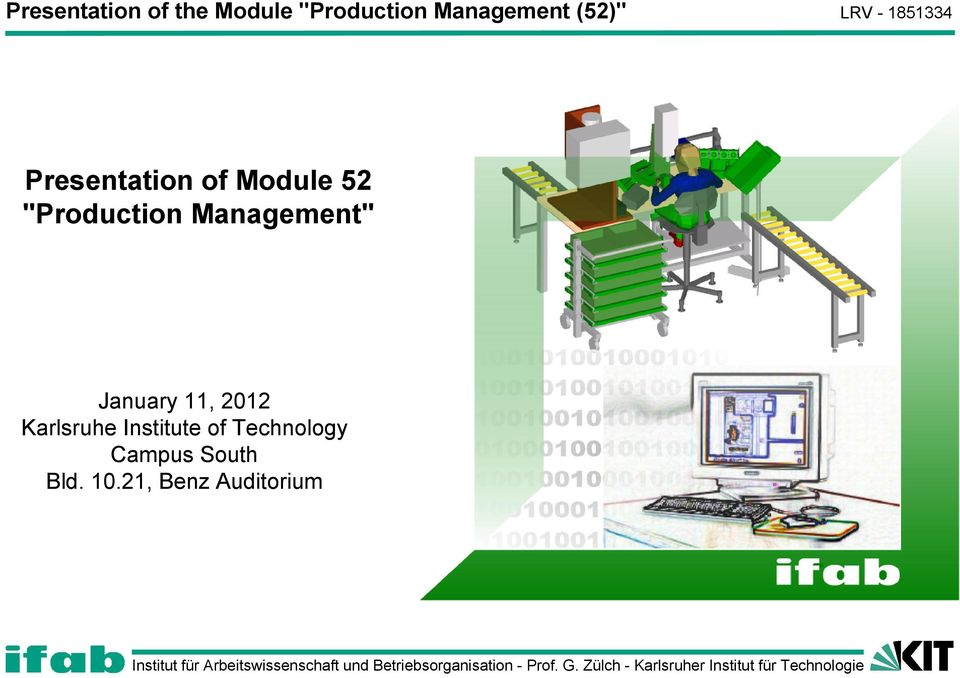 """Production Management"" January 11, 2012 Karlsruhe"