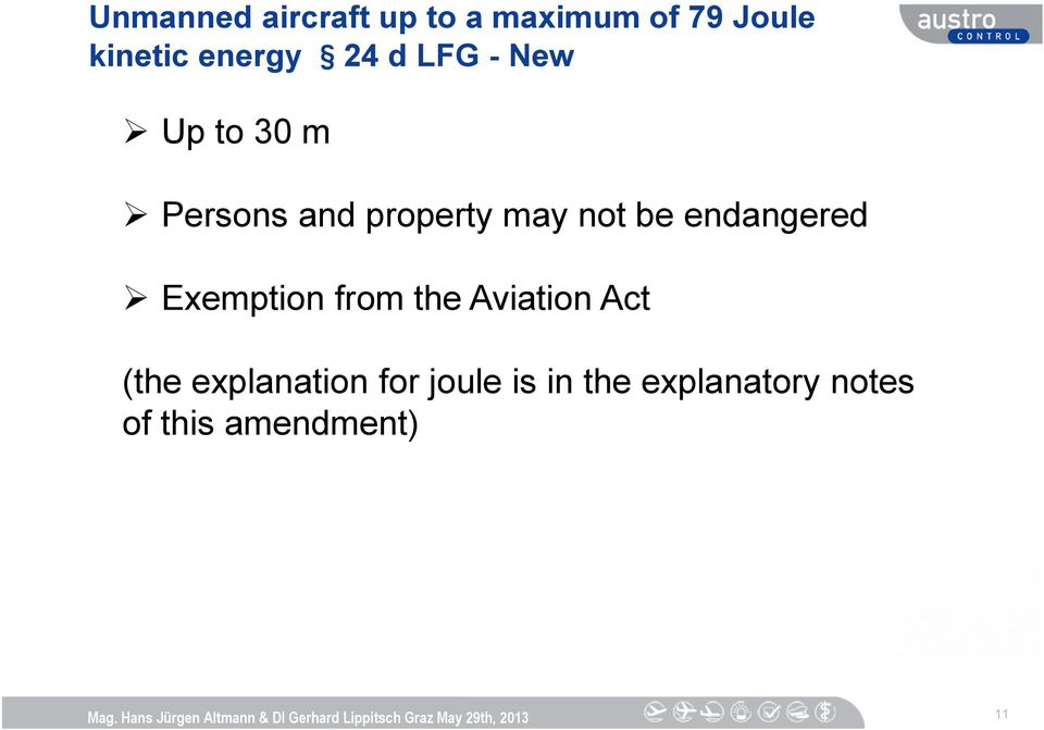 not be endangered Exemption from the Aviation Act (the