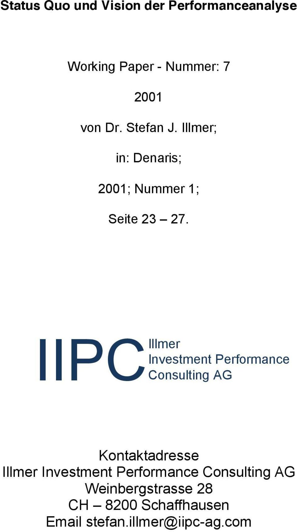 Investment IIPCIllmer Consulting AG Kontaktadresse Illmer Investment