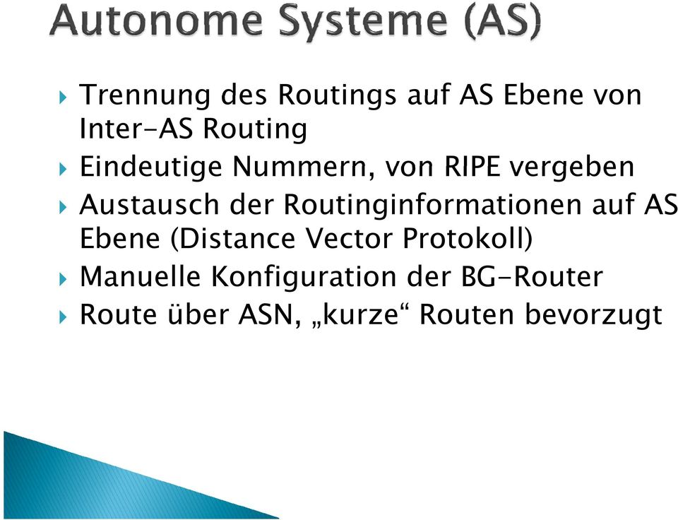 Routinginformationen auf AS Ebene (Distance Vector Protokoll)