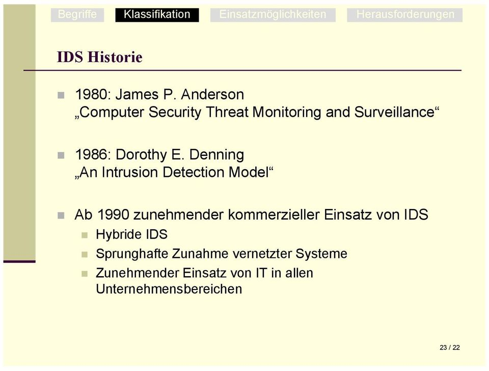 Denning An Intrusion Detection Model!