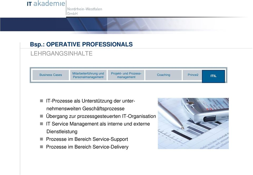 prozessgesteuerten IT-Organisation IT Service Management als interne und