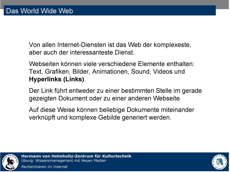 Hyperlinks (Links).