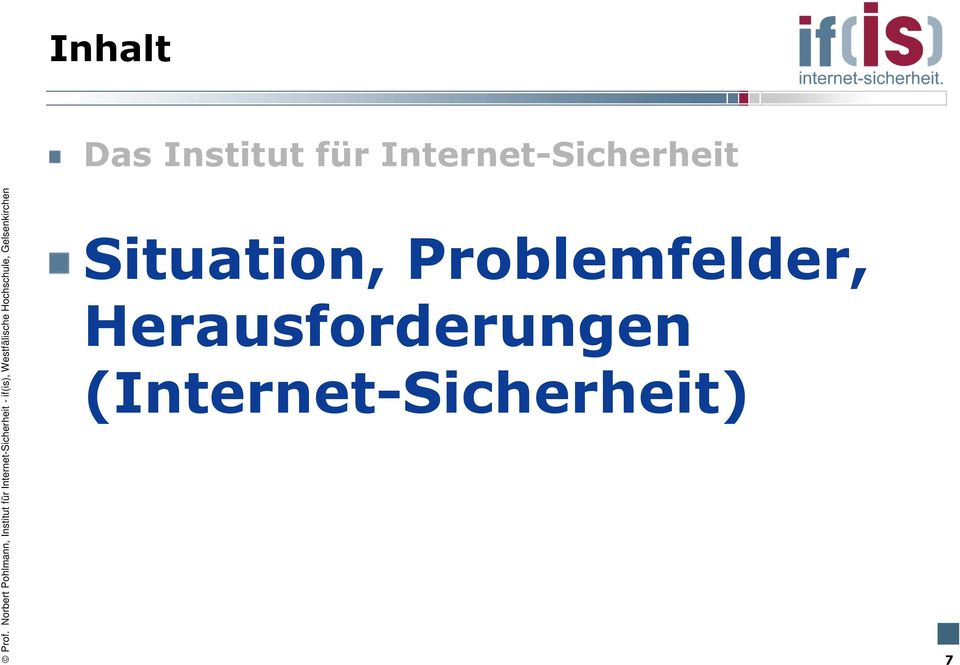 Situation, Problemfelder,
