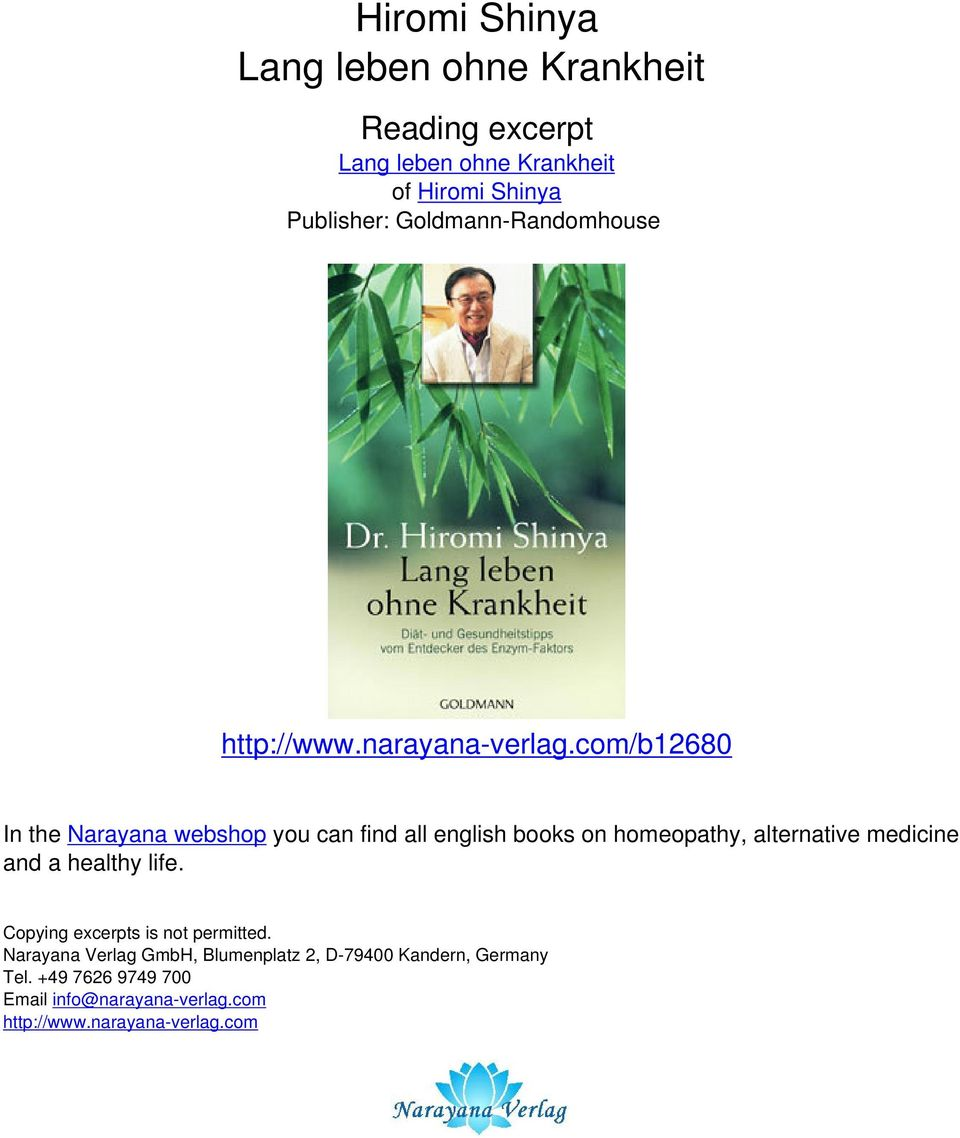 com/b12680 In the Narayana webshop you can find all english books on homeopathy, alternative medicine and a