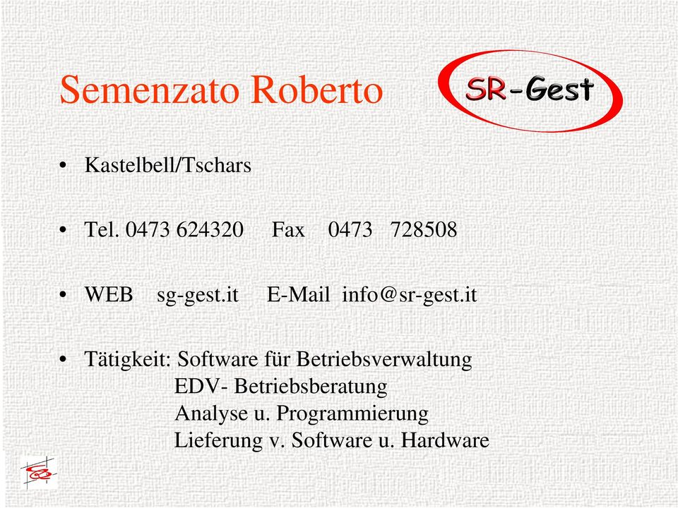 it E-Mail info@sr-gest.